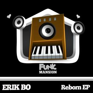 BO, Erik - Reborn EP