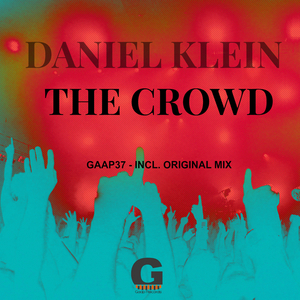 KLEIN, Daniel - The Crowd EP
