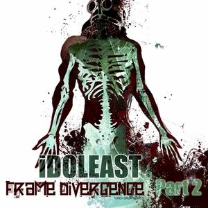 IDOLEAST - Frame Divergence Part 2