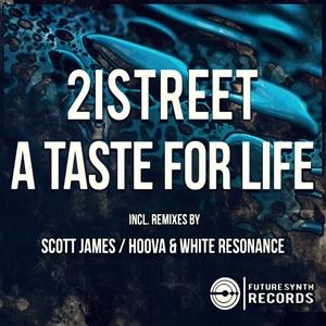 21STREET - A Taste For Life