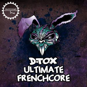D-TOX - Ultimate Frenchcore (Sample Pack WAV/LIVE/MASCHINE/BATTERY)