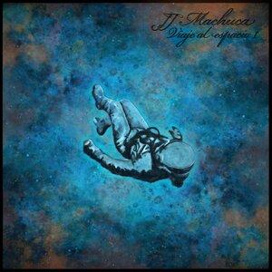 JJ MACHUCA - Viaje Al Espacio, Vol  1
