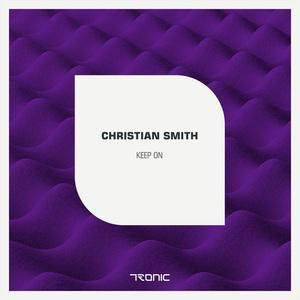 SMITH, Christian - Keep On (remixes)