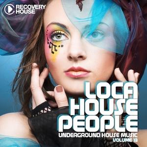 VARIOUS - Loca House People Vol 13