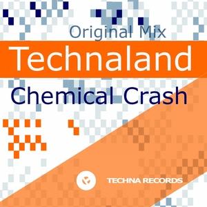 CHEMICAL CRASH - Technaland