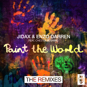 JIDAX/ENZO DARREN feat CHESTER RUSHING - Paint The World