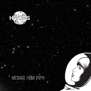 HATIRAS - Message From 04244