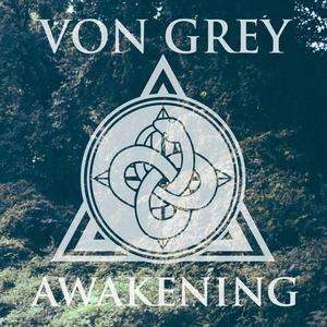 VON GREY - Awakening EP