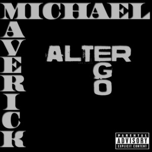 MAVERICK, Michael - Alter Ego