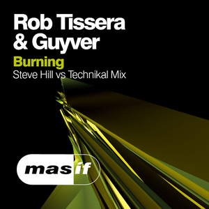 TISSERA, Rob/GUYVER - Burning (remix)