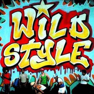 VARIOUS - Wild Style (Original Motion Picture Soundtrack - 25th Anniversary Edition)