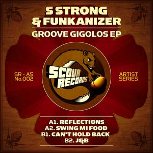 S STRONG & FUNKANIZER - Groove Gigolos EP