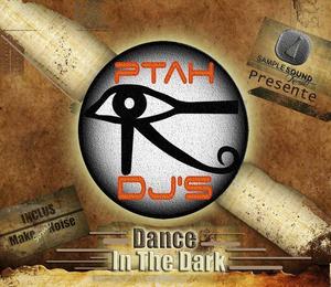 SAMPLE SOUND REC present PTAH DJS - Dance In The Dark