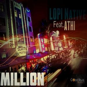 LOPI NATIVE feat ATHI - Million