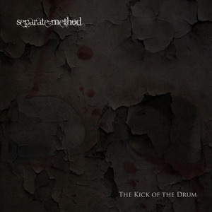 SEPARATE METHOD - The Kick Of The Drum