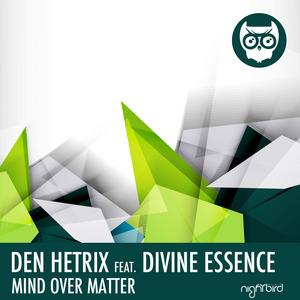 HETRIX, Den feat DIVINE ESSENCE - Mind Over Matter