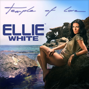 WHITE, Ellie - Temple Of Love