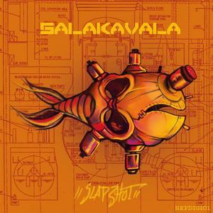 SALAKAVALA - Slap Shot EP