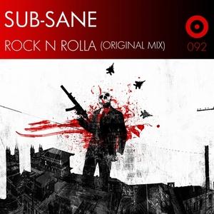 SUB SANE - Rock N Rolla