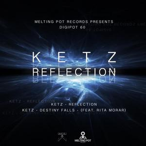 KETZ - Reflection
