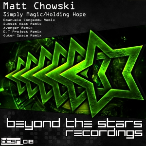 CHOWSKI, Matt - Simply Magic/Holding Hope