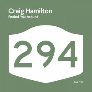 HAMILTON, Craig - Fooled You Around