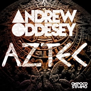 ODDESEY, Andrew - Aztec