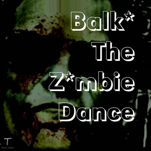 BALKSTAR - The Zombie Dance (remixes)