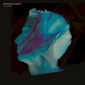 DAMICO, Giovanni - Cry Wall EP