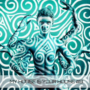 VARIOUS - My House Is Your House #8