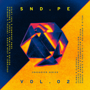 VARIOUS - Sound Pellegrino Presents SND PE Vol 2: Crossover Series