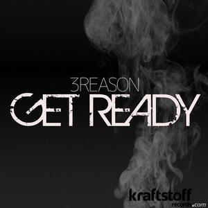 3REASON - Get Ready (remixes)