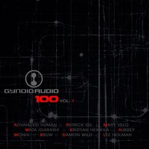 VARIOUS - Gynoid Audio 100 Vol 1