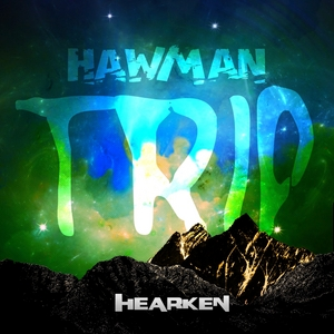 HAWMAN - Trip EP