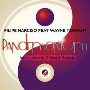 NARCISO, Filipe feat WAYNE TENNANT - Pandemonium (remixes)