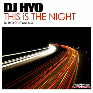 DJ HYO - This Is The Night