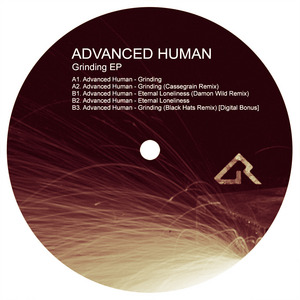 ADVANCED HUMAN - Grinding EP