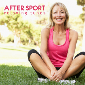 VARIOUS - After Sport Relaxing Tunes