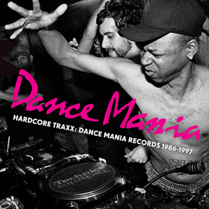 VARIOUS - Hardcore Traxx: Dance Mania Records 1986 1995