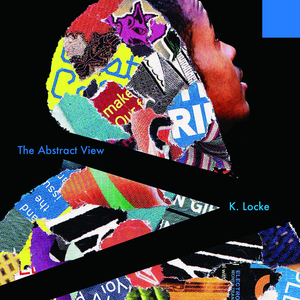 K LOCKE - The Abstract View