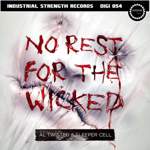 AL TWISTED/SLEEPER CELL - No Rest For The Wicked