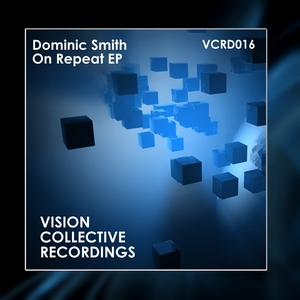 SMITH, Dominic - On Repeat EP