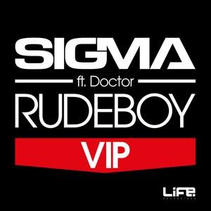 SIGMA - Rudeboy (VIP)