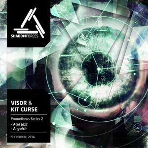 KIT CURSE feat VISOR - Prometheus Series Part 2
