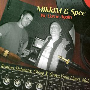 MIKKIM feat SPEE - We Come Again