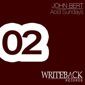 BERT, John - Acid Sundays