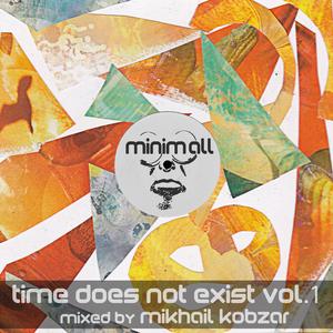 KOBZAR, Mikhail/VARIOUS - Time Does Not Exist Vol 1