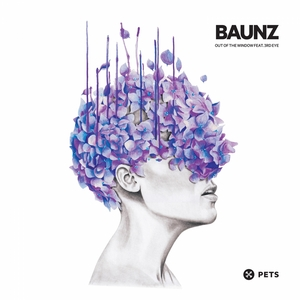 BAUNZ feat 3RD EYE - Out Of The Window