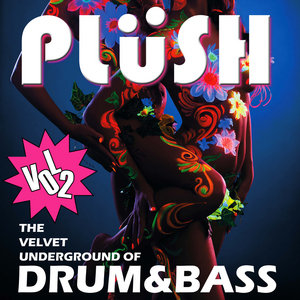 VARIOUS - Plush Vol 2: The Velvet Underground Of Drum & Bass