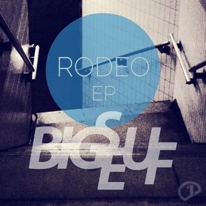 BIGSEUF - Rodeo EP